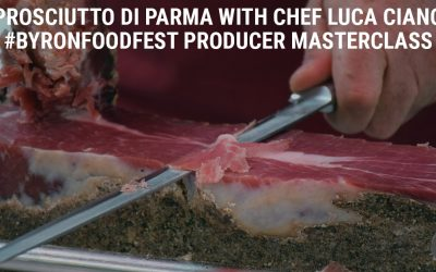 Prosciutto di Parma with Chef Luca Ciano #ByronFoodFest Producer Masterclass