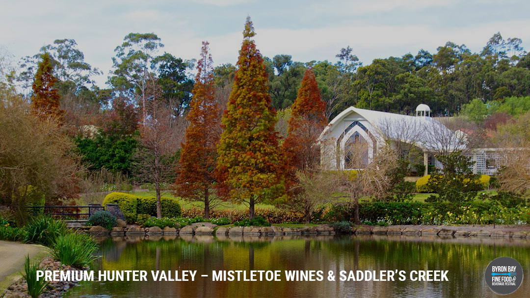 PREMIUM HUNTER VALLEY – MISTLETOE WINES & SADDLER'S CREEK